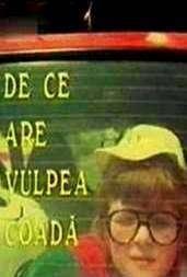 De ce are vulpea coada? (1988) – filme online gratis