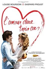 L'amour dure trois ans (2011) - Dragostea durează trei ani