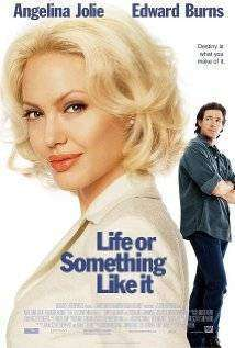 Life or Something Like It (2002) - filme online gratis
