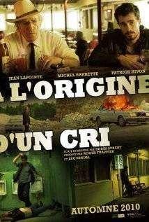 À l'origine d'un cri (2010) – film online