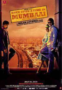 Once Upon a Time in Mumbai (2010)   e