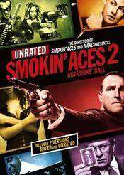 Smokin Aces 2: Assassins Ball (2009) - film gratis subtitrat in romana