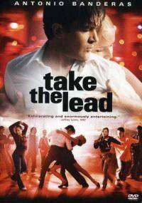 Take the Lead (2006) - filme online gratis