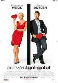 The Ugly Truth - Adevărul gol-goluţ (2009) - filme online