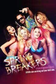 Spring Breakers - Vacanţa de primăvară (2012)