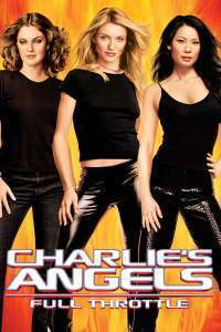 Charlie's Angels: Full Throttle - Îngerii lui Charlie: În goană mare (2003)