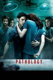 Pathology - Patologie (2008) - filme online