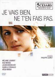 Je vais bien, ne t'en fais pas – Nu-ți face griji pentru mine (2006)