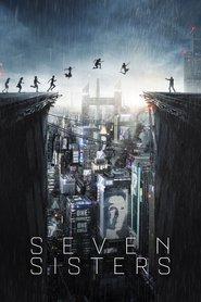 Seven Sisters ( 2017 ) - Șapte surori