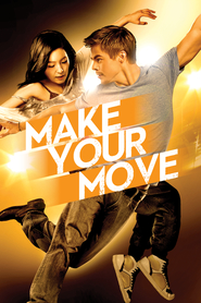 Make Your Move - Dansul inimii (2013) - filme online