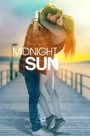 Midnight Sun (2018) - Sub soarele nopții