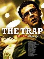 Klopka - Capcana (2007)