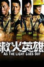 Jiu huo ying xiong - As the Light Goes Out (2014) - filme online