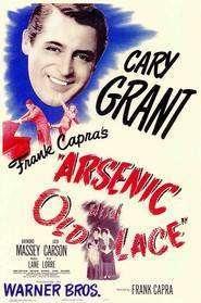 Arsenic and Old Lace (1944)  – Arsenic și dantelă veche