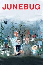 Junebug - Gândăcelul (2005)