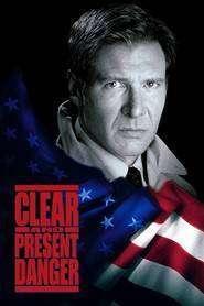 Clear and Present Danger - Singur împotriva preşedintelui (1994) - filme online