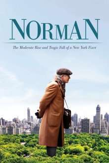 Norman: The Moderate Rise and Tragic Fall of a New York Fixer (2016) - filme online