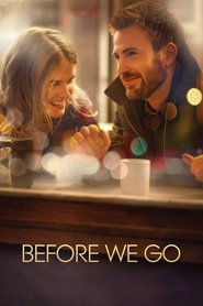 Before We Go - Înainte de plecare (2014)