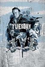 Tu£sday - Marți (2008) - filme online