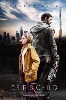Science Fiction Volume One: The Osiris Child (2016)