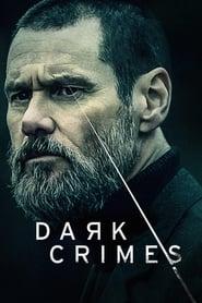 True Crimes (2016) - Dark Crimes