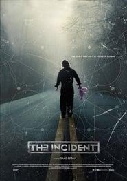 El Incidente (2014) - Incidentul
