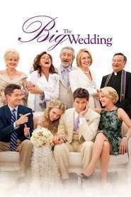 The Big Wedding – Nuntă cu peripeţii (2013) – filme online
