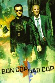 Bon Cop, Bad Cop - La limita dintre jurisdicţii (2006) - filme online