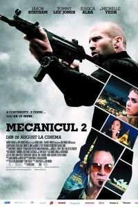 Mechanic: Resurrection - Mecanicul 2 (2016) - filme online