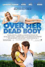 Over Her Dead Body (2008) – Filme online gratis
