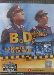 B.D. la munte şi la mare (1971)
