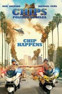 CHIPS - CHIPs: Poliţişti de belea (2017)