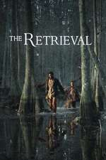 The Retrieval (2013) - filme online