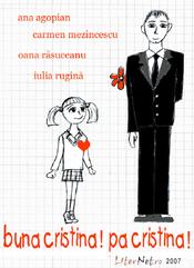 Bună Cristina! Pa Cristina! (2006) - film de scurt metraj