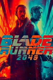 Blade Runner 2049 - Vânătorul de recompense 2049 (2017) - filme online