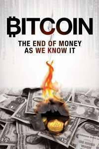 Bitcoin: The End of Money as We Know It - Bitcoin: Sfârşitul banilor obişnuiţi (2015) - filme online