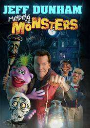Jeff Dunham: Minding the Monsters ( 2012 )