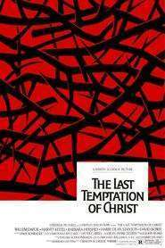 The Last Temptation of Christ - Ultima ispită a lui Iisus (1988) - filme online