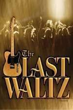 The Last Waltz - Ultimul vals (1978)