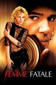 Femme Fatale ( 2002 )