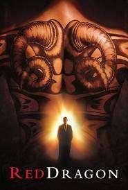 Red Dragon - Dragonul Roşu (2002) - filme online