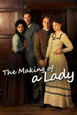 The Making of a Lady - Destinul unei doamne (2012)