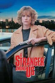 A Stranger Among Us - Un străin printre noi (1992) - filme online