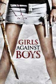 Girls Against Boys (2012) - filme online gratis