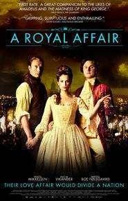 En kongelig affære – O afacere regală (2012) – filme online