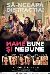 Bad Moms - Mame bune şi nebune (2016) - filme online