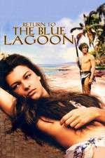 Return to the Blue Lagoon - Întoarcerea la laguna albastră (1991) - filme online