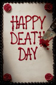 Happy Death Day – Zi de naștere mortală  (2017) – filme online