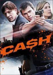 Ca$h (2010) - filme online gratis