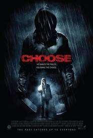 Choose (2010) - Filme online gratis